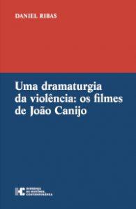 """Capa do livro """"Uma Dramaturgia da Violência"""", de Daniel Ribas"""